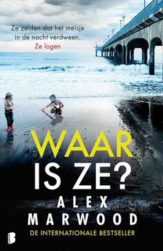 Waar is ze - Alex Warwood
