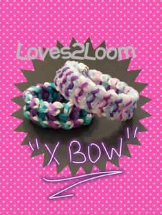 "My New Reversible ""X Bow"" Rainbow Loom Bracelet/How To Tutorial"