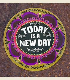 TODAY IS A NEW DAY CAR MAGNET - Junk GYpSy co.
