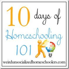 Homeschooling 101:  ten posts that cover topics from choosing curriculum, to dealing with negative reactions, to resources, to setting up a calendar