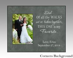 dad of all the walks, personalized picture frame, dad Christmas gift, dad wedding gift