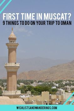 First time in Muscat? 9 things to do on your trip to Oman  #travel #travelling #destinations #travelblogger #travelstories #travelinspiration #besttravel #tourism #travelwriter #travelblog #traveldeeper #traveltheworld #Oman #OmanTravel   http://adventuresoflilnicki.com/