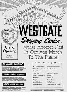 Westgate Shopping Centre, Ottawa, Ontario ... Grand Opening Old Pictures, Old Photos, Capital Of Canada, Ottawa Ontario, Heartstrings, Shopping Center, Photo Archive, Grand Opening, Historical Photos