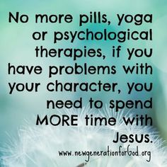 more time with Jesus...more at http://quote-cp.tumblr.com  #Jesus #God