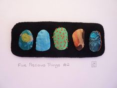 Five Precious Things No 2 - small textile art - hand stitched abstract fiber art