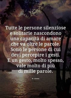 Inspiration for your life! My Emotions, Feelings, Best Quotes, Love Quotes, Italian Quotes, Inspirational Phrases, Good Thoughts, Introvert, Words Quotes