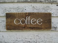 coffee sign by TrueRootsDesigns on Etsy