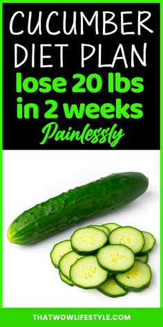 Do you want to learn how to lose 10, 20 pounds of fat in a week? Read one fast diet you can use to drop those extra pounds 7 days. In fact, it's the cucumber diet together with its meal plan. Don't lose time if you want to read how to lose 10 pounds fast if you're a lazy girl :) #cucumberdiet #howtolose10pounds #howtoloseweightfast