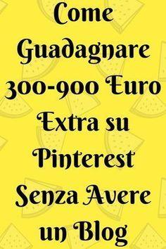 Le Migliori News dal Web: Come guadagno euro extra al mese con Pinte.