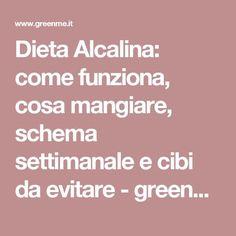 Dieta Alcalina: come funziona, cosa mangiare, schema settimanale e cibi da evitare - greenMe