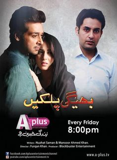 Bheegi Palkain drama on APlus. Faysal Qureshi and Ushnah Shah paired last year,director,Furqan Khan's,Timing:Every Friday 8:00 PM