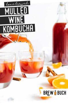 This mulled wine kombucha has all the cozy flavors of glühwein - cinnamon, cloves, orange, and red wine! A flavor packed Christmas kombucha flavor! #gluhwein #mulledwine #christmas #wine #drink #beverage #kombucha #fermentation #homebrewing