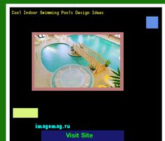 Cool Indoor Swimming Pools Design Ideas 101127 - The Best Image Search