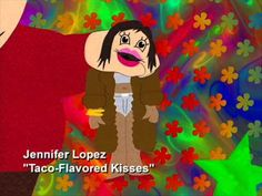 South Park - Taco Flavored Kisses...hilarious!