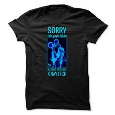 Sorry, This Guy Is Taken By A Smart And Sexy X ray Tech T Shirts, Hoodies, Sweatshirts. CHECK PRICE ==► https://www.sunfrog.com/Jobs/X-ray-Tech-T-shirt--Sorry-This-Guy-Is-Taken-By-A-Smart-And-Sexy-X-ray-Tech-.html?41382