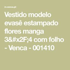 Vestido modelo evasê estampado flores manga 3/4 com folho - Venca - 001410