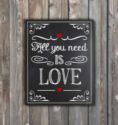 Wedding Chalkboard Sign–All You Need Is Love–Printable Wedding Sign–DIY Chalkboard Sign–8x10 Printable Sign–Instant Download