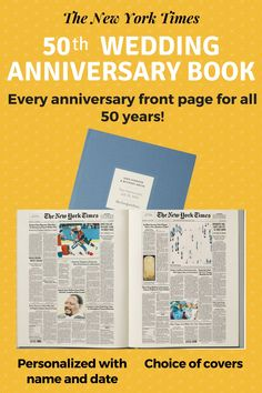 Anniversary Wedding gifts - Impress your favorite couple with The Ultimate Anniversary book from The New York Times. Personalized book features every anniversary front page from all 50 years. Wedding Anniversary Celebration, Anniversary Gifts For Parents, Golden Wedding Anniversary, Anniversary Ideas, To Go, Personalized Books, Trivia, Wedding Gifts, New York Times