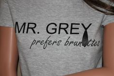 Fifty Shades of Grey Inspired - Mr. Grey Prefers Brunettes -  Athletic Heather V-Neck Fitted Shirt. $16.95, via Etsy.