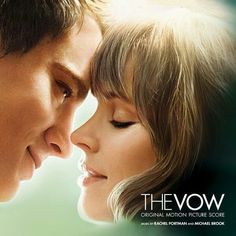 The Vow. One of the most amazing romance movies! <3
