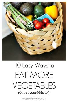 10 Ways To Eat More