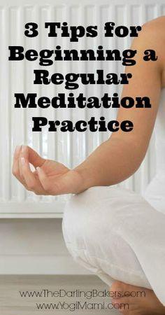 3 Tips for Beginning a Regular Meditation Practice - The Darling Bakers  http://lfgould.winwithsbc.com/