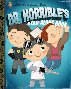 Dr. Horrible's Read-Along Book AP's (Artist Prints) by joebot on Etsy https://www.etsy.com/listing/207265970/dr-horribles-read-along-book-aps-artist