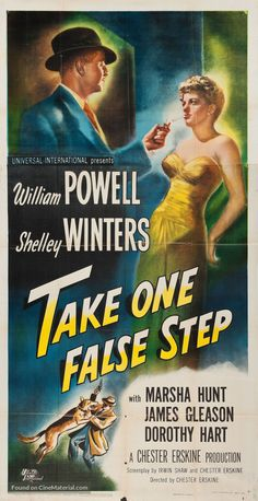 Take One False Step (1949) directed by Chester Erskine, and starring William Powell, Shelley Winters, Marsha Hunt and Dorothy Hart