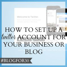 26. of #Blogfor30: How to do set up a Twitter account for your business or blog Sales Strategy, Content Marketing Strategy, Marketing Communications, Twitter Header Image, Business Storytelling, Storytelling Techniques, Descriptive Words, Business Stories, Blog Names