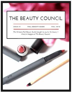 Beauty Council Fall Beauty Guide - filled with tips on makeup, haircare and nails!!!!