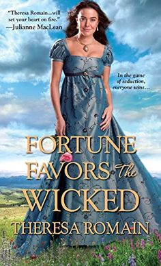 Fortune Favors the Wicked by Theresa Romain http://www.amazon.com/dp/1420138650/ref=cm_sw_r_pi_dp_8VE4vb07C26JE