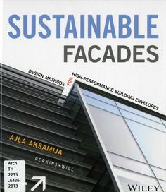 Sustainable facades : design methods for high-performance building envelopes