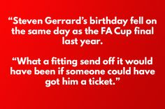 There were a number of Gerrard jokes submitted: | 17 Jokes You'll Find Funny If You're A Man United Fan
