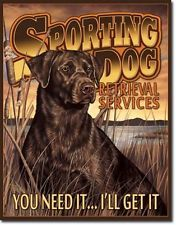 Hunting Sporting Dog Service Tin Sign Lab Retriever
