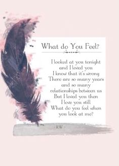 Love Poetry, Poems, Everlasting Love, Beautiful Words, Quotes, Love Forbidden Love Quotes, What Do You Feel, Everlasting Love, Love Poems, Beautiful Words, Poetry, Feelings, Poems Of Love, Tone Words