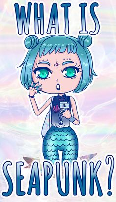 | What is Seapunk? | We bring you the Ultimate explanation about Seapunk, the new trend that took Tumblr by storm! Holographic skirts and much more! Read the article here: http://ninjacosmico.com/what-is-seapunk/