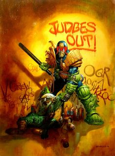 2000AD Judge Dredd He was never a hero, but a neo- fascist, reactionary thug. Fucking cool though!