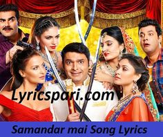 Samandar Song Lyrics – Kis Kisko Pyaar Karoon