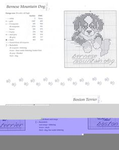 Bernese and Boston terrier Cross Stitch Charts, Cross Stitch Designs, Cross Stitch Patterns, Cross Stitching, Cross Stitch Embroidery, Embroidery Patterns, Dmc, Dog Crafts, Cross Stitch Animals