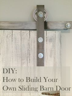 Learn how to make your own sliding barn door. A great DIY!