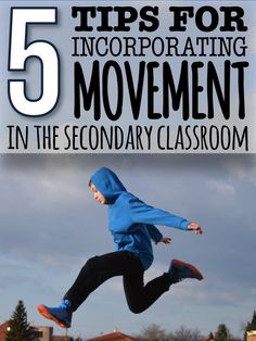 Don't have your secondary students sitting in their desks for the whole lesson, every lesson! Get them out of their seats and moving while they learn!