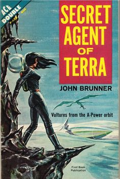 Secret Agent of Terra by John Brunner