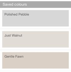 Downstairs colours: Polished Pebble for dining room and lounge. Gentle Fawn for kitchen and Just Walnut for the hallway, stairs and landing. Now just need to decide on conservatory and cloakroom!