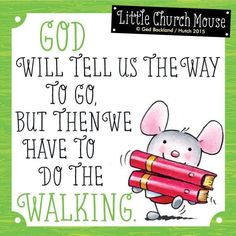 Little Church Mouse Quotes Christian Life, Christian Quotes, Faith Quotes, Bible Quotes, Uplifting Quotes, Spiritual Inspiration, Inspirational Thoughts, Faith In God, Words Of Encouragement