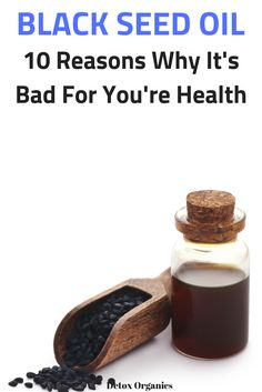The Truth About Black Seed Oil Benefits and Dangers) Black Oil Seed, Black Seed Oil Dosage, Benefits Of Black Seed, Detox Organics, Natural Detox, Oil Benefits, Dessert For Dinner, Herbal Remedies, Organic Recipes