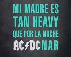 Mi madre es tan heavy. #humor #risa #graciosas #chistosas #divertidas