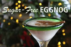An Easy, Sugar-Free Eggnog Recipe!