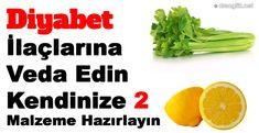 Diyabet ilaçlarına veda edin! Kendinize Sadece 2 malzeme hazırlayın!
