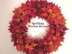 Quilling Herbst-Kranz / Quilling Autumn Wreath (1. Teil - Part 1) (Tutor...