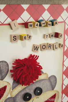 Who says you shouldn't monkey around with ready-to-go art? Go ahead and make it yours with quirky add-ons like alphabet tiles, handmade yarn pom-poms, and pairs of black buttons. Other embellishments: hand-stitched felt mouths, tie and button appliqués.